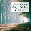 Skinner's Ghosts Audiobook by Quintin Jardine Narrated by James Bryce