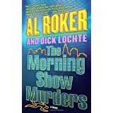 The Morning Show Murders: A Novelby Al Roker