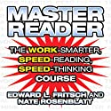 Master Reader (       UNABRIDGED) by Edward L. Fristch, Nate Rosenblatt Narrated by Edward L. Fristch, Nate Rosenblatt