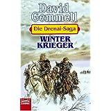"""Winterkrieger: Die Drenai-Saga, Bd. 8von """"David Gemmell"""""""