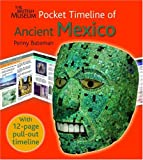 Penny Bateman The British Museum Pocket Timeline of Ancient Mexico