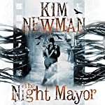 The Night Mayor | Kim Newman