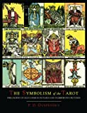 img - for The Symbolism of the Tarot [Color Illustrated Edition] book / textbook / text book