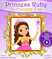 (FREE on 9/21) Princess Ruby: The Friendship Wand by Deborah Bradley - http://eBooksHabit.com