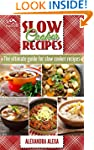 Slow Cooker Recipes: The Ultimate Gui...