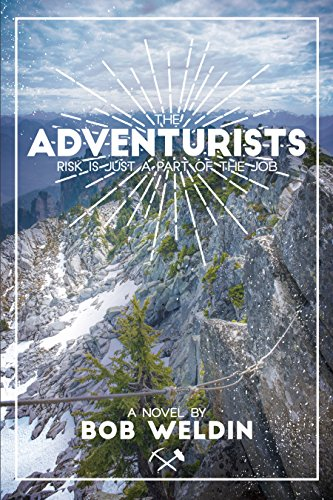 the-adventurists-risk-is-just-part-of-the-job-english-edition