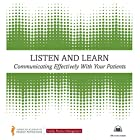Communicating Effectively with Your Patients: An American Academy of Family Physicians Audiobook Hörbuch von  Family Practice Management FPM Gesprochen von: Kelli Andresen, Andy Garrison