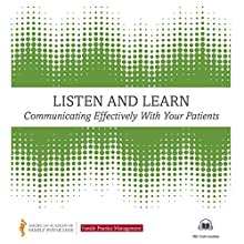 Communicating Effectively with Your Patients: An American Academy of Family Physicians Audiobook Audiobook by  Family Practice Management FPM Narrated by Kelli Andresen, Andy Garrison