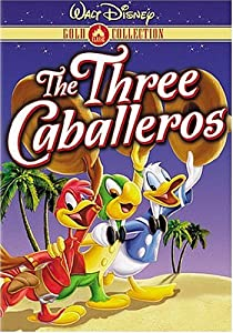 "Cover of ""The Three Caballeros"""