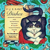 Purr-Fect Dishes: Whisker-Licking and Nutritious Recipes for Your Favorite Feline download ebook