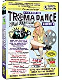The Best of TromaDance Film Festivals, Vol. 3