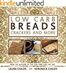 Low Carb Breads, Crackers and More: F...