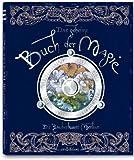 Das geheime Buch der Magie: Die Zauberkunst Merlins