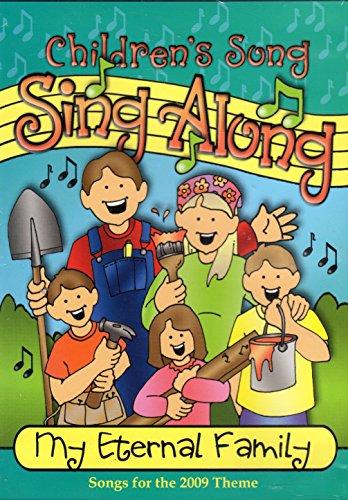 Children39s Song Sing Along My Eternal Family