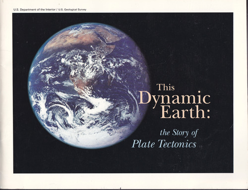 This Dynamic Earth: The Story of Plate Tectonics