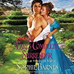 Earl's Complete Surrender: Secrets at Thorncliff Manor, Book 2   Sophie Barnes