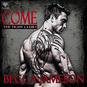 The Fight Club, Book 1 - Becca Jameson