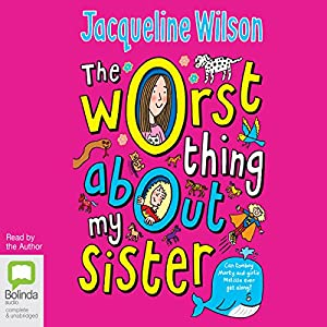 The Worst Thing About My Sister Audiobook