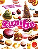 &#34;Zumbo Adriano Zumbo&#39;s Fantastical Kitchen of Other-Worldly Delights&#34; av Adriano Zumbo