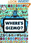 Where's Gizmo? (Find Gizmo & Friends)...