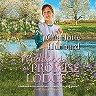 Weddings at Promise Lodge Hörbuch von Charlotte Hubbard Gesprochen von: Susan Boyce