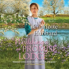 Weddings at Promise Lodge Audiobook by Charlotte Hubbard Narrated by Susan Boyce