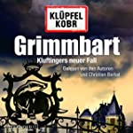 Grimmbart: Kluftingers neuer Fall: 10...