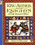 Marcia Williams King Arthur and the Knights of the Round Table