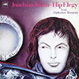 Hip Elegy (MPS - Most Perfect Sound Edition)von &#34;Joachim Khn&#34;