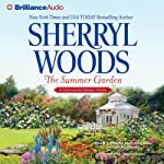 The Summer Garden: Chesapeake Shores, Book 9 (       ABRIDGED) by Sherryl Woods Narrated by Christina Traister