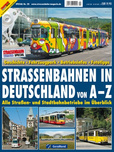 Deutschlands Straßenbahnen: Der Tram-Reiseführer