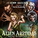 Alien Arrivals: The Galactic Mage Series, Book 4 Audiobook by John Daulton Narrated by David Bodtcher