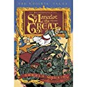 The Adventures of Sir Lancelot the Great: The Knights' Tales, Book 1 (       UNABRIDGED) by Gerald Morris Narrated by Steve West