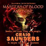 Masters of Blood and Bone | Craig Saunders