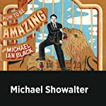 Michael Showalter | Michael Ian Black,Michael Showalter