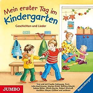 Mein erster Tag im Kindergarten Hörbuch