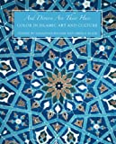 img - for And Diverse Are Their Hues: Color in Islamic Art and Culture (The Biennial Hamad bin Khalifa Symposium on Islamic Art) book / textbook / text book