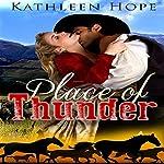 Place of Thunder | Kathleen Hope