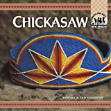 img - for Chickasaw (Native Americans) book / textbook / text book