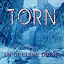 Torn Audiobook by Jacqueline Druga Narrated by Andrew Wehrlen