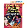 Readers Theatre for Middle School Boys: Investigating the Strange and Mysterious