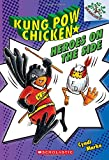 img - for Kung Pow Chicken #4: Heroes on the Side (A Branches Book) book / textbook / text book