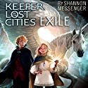 Exile (       UNABRIDGED) by Shannon Messenger Narrated by Eva Wilhelm