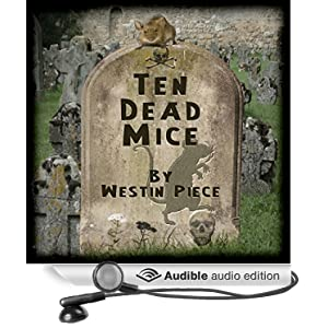 Ten Dead Mice: See How They Died audiobook