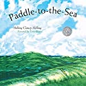 Paddle-to-the-Sea Hörbuch von Holling Clancy Holling Gesprochen von: Terry Bregy