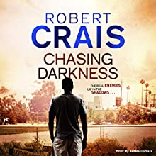 Chasing Darkness (       UNABRIDGED) by Robert Crais Narrated by James Daniels