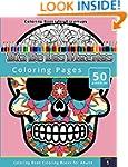 Coloring Books for Grownups: Dia de l...