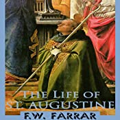 The Life of St. Augustine | [F. W. Farrar]