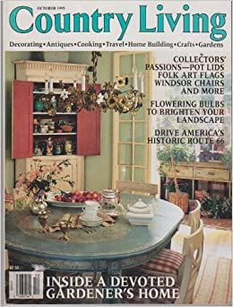 Country living magazine october 1995 inside a devoted for Country living gardener magazine website