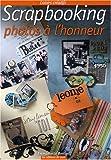 echange, troc Emmanuel Boissot - Scrapbooking : Photos à l'honneur